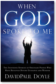 DavidPaul Doyle's New Book: When God Spoke To Me