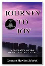 Journey To Joy by Leanne Hawkes-Sobeck