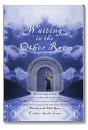 Waiting in the Other Room by Kathryn Speakes-Large